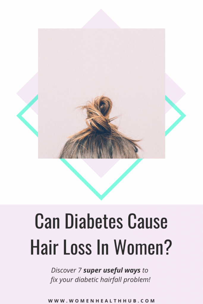 Diabetes can cause hairfall in women but here's how you can fix it naturally.