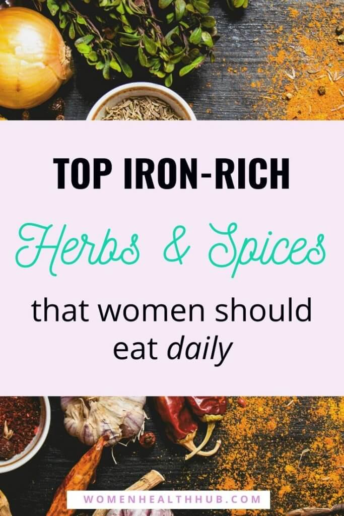 Top Iron-Rich Herbs and Spices for Women to Eliminate Iron Deficiency