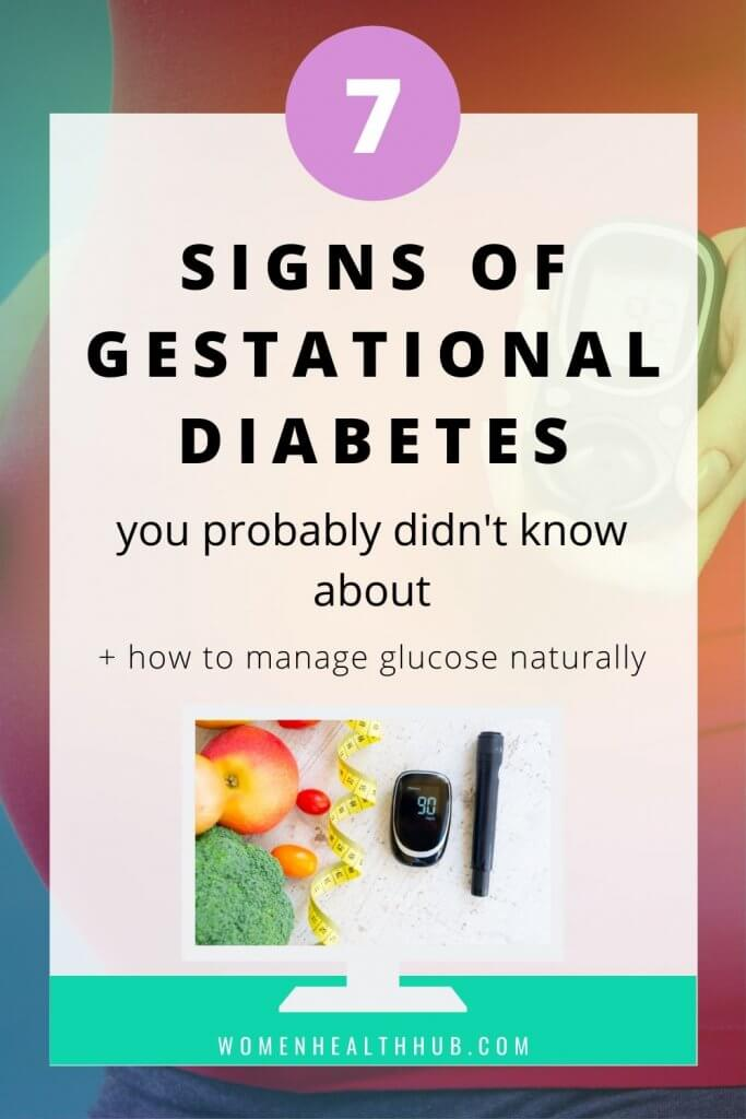 Pregnant women often don't realize that they have diabetes. Here are 7 symptoms of gestational diabetes you should look out for.