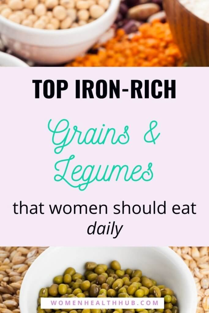 Top Iron-Rich Grains and Legumes for Women to Eliminate Iron Deficiency