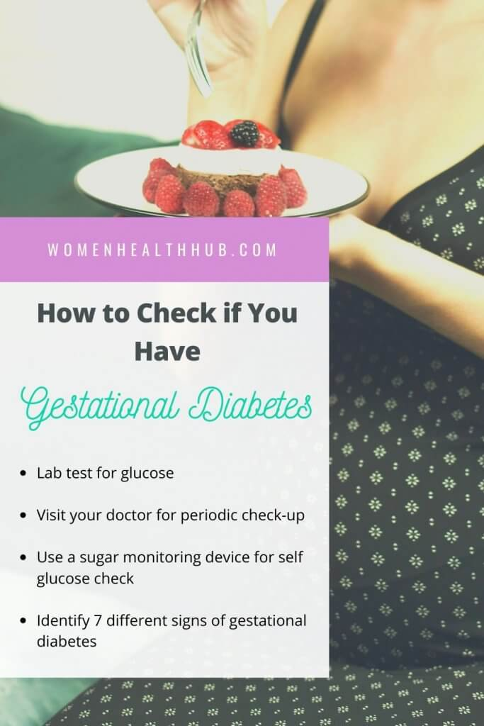 How to check if you have any signs of gestational diabetes?