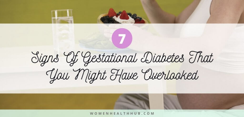7 Unpopular Signs of Gestational Diabetes That You Should Look Out For During Pregnancy