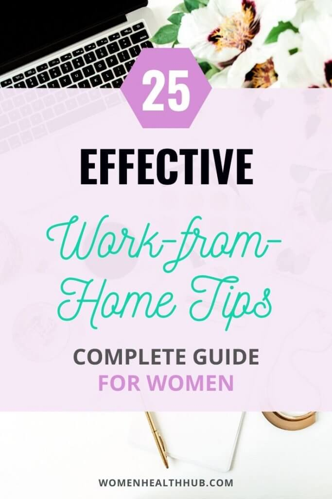 Complete guide with 25 useful work from home tips for women who are new to this lifestyle.