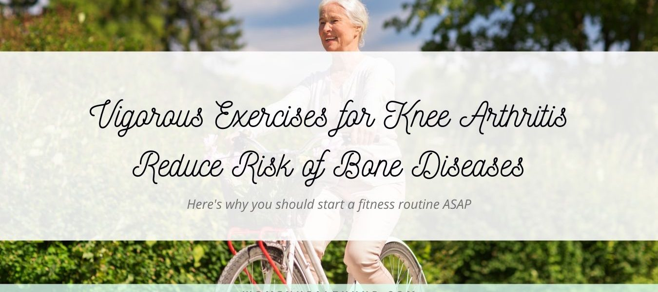 New Research Vigorous Exercises for Knee Arthritis - Women Health Hub Blog Image