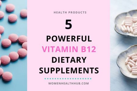 Best Vitamin B12 supplements for women - Women Health Hub