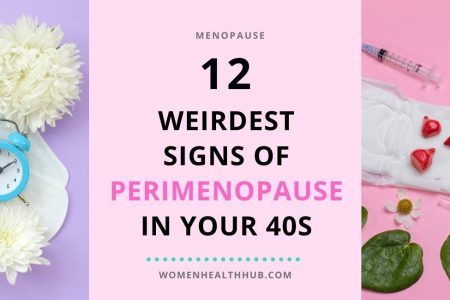 What are the symptoms and signs of perimenopause - Women Health Hub